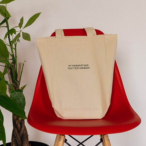 """My Therapist Said"" Tote"