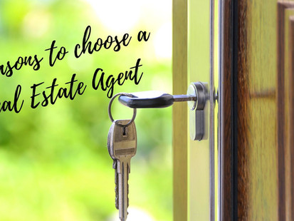 5 REASONS TO CHOOSE A REAL ESTATE AGENT