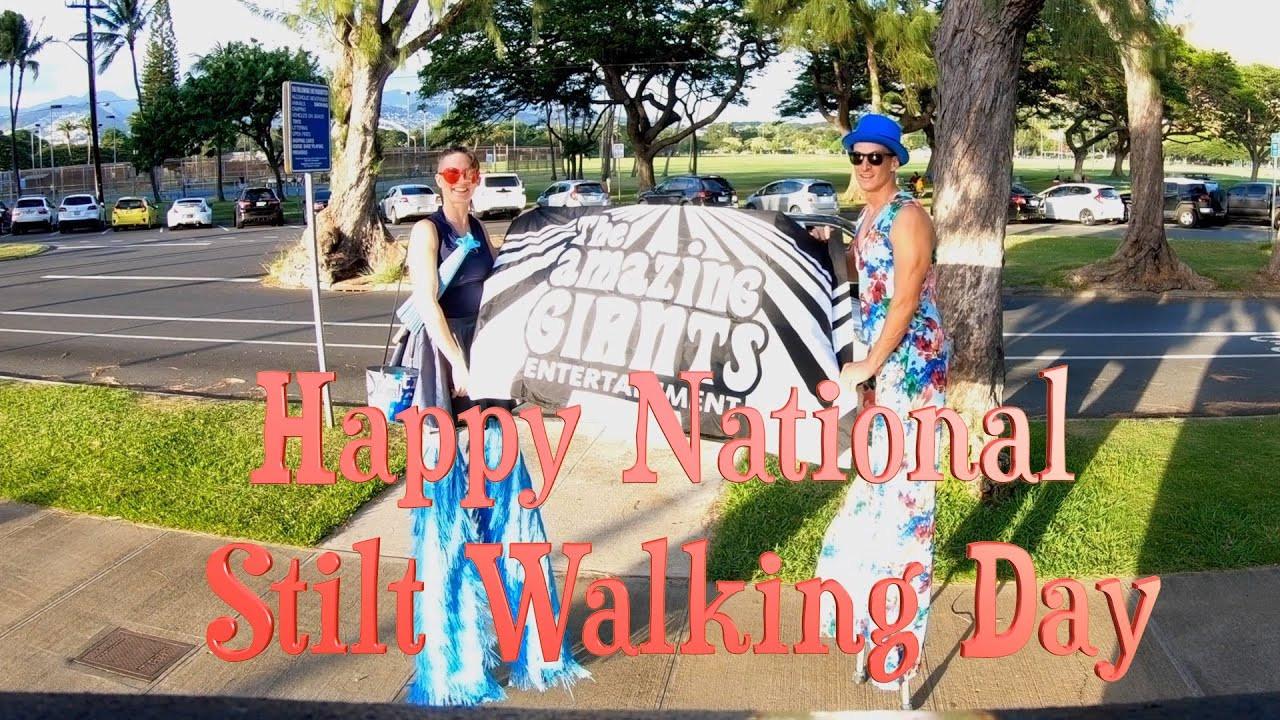 Happy National Stiltwalking Day!