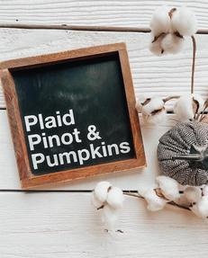 plaid pinot pumpkins.jpg