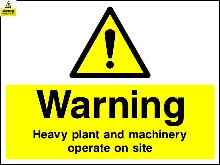 Warning Heavy Plant & Machinery Operate on Site Sign