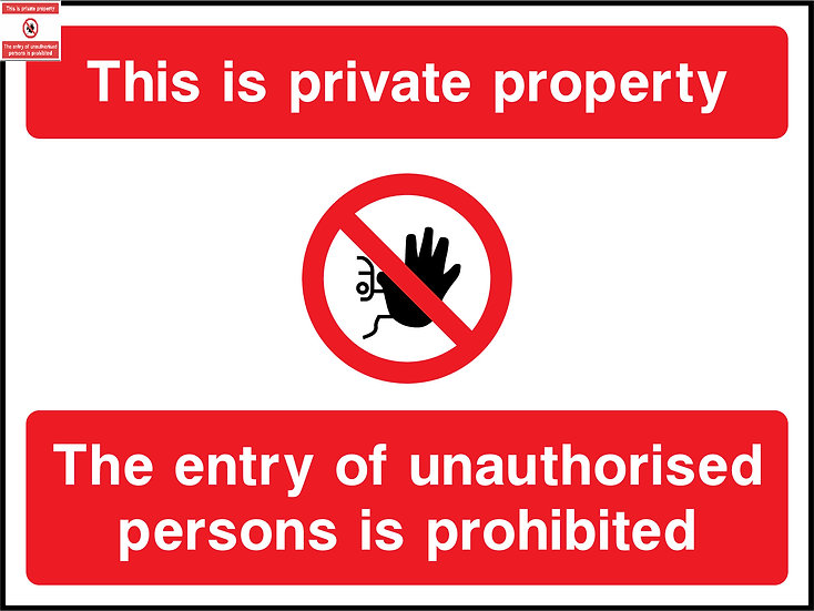 Private Property No Entry Unauthorised Persons Sign