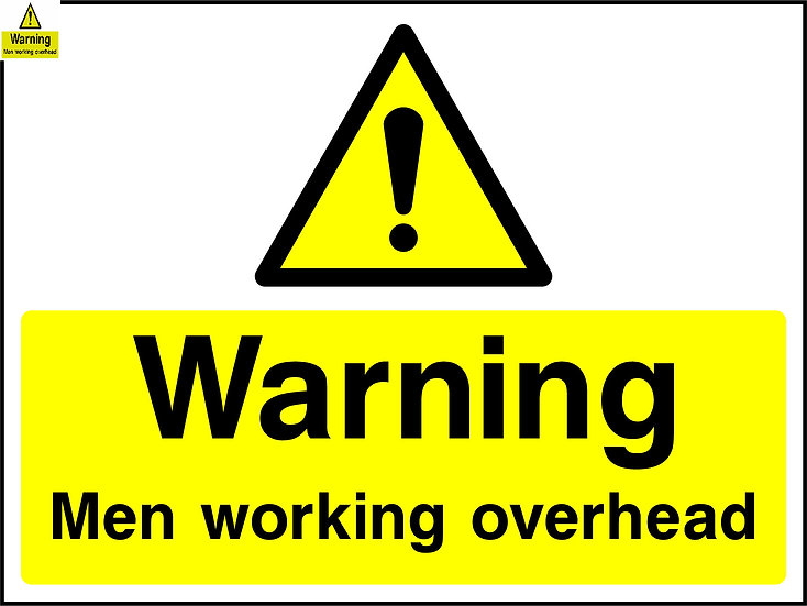 Warning Men Working Overhead Sign