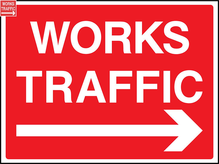 Works Traffic plus Right Arrow Sign