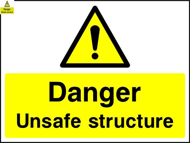 Danger Unsafe Structure Sign