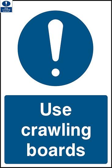 Use Crawling Boards Warning Sign