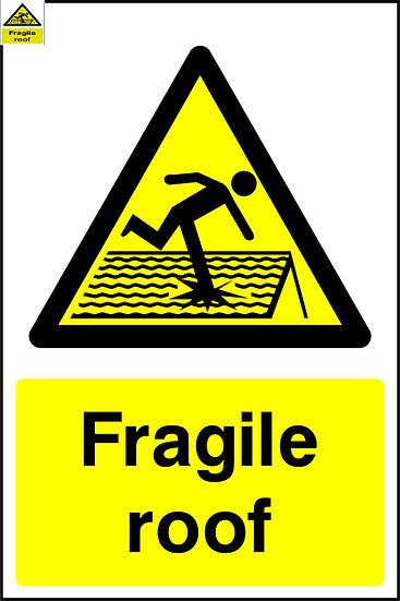 Fragile Roof Warning Sign