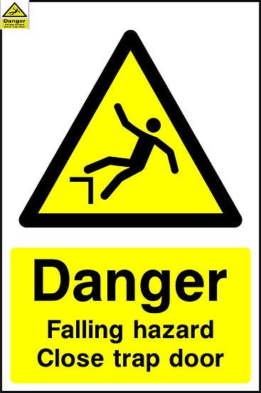 Danger Falling Hazard Trapdoor Sign