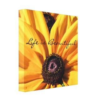 Life is Beautiful Black Eyed Susan Canvas Print