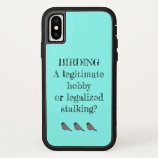 Birding Hobby or Stalking IPhone Case