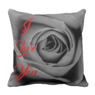 I Love You Monochromatic Rose Throw Pillow