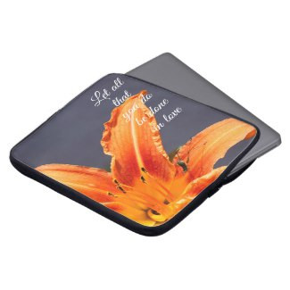 Let All That You Do Lily Neoprene Laptop Sleeve