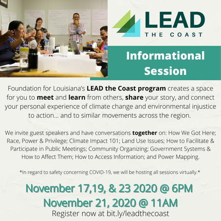 The Foundation for Louisiana's LEAD the Coast program is having its Fall Informational Session. Go t