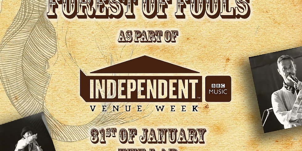 Supporting Forest of Fools for Independent Venue Week