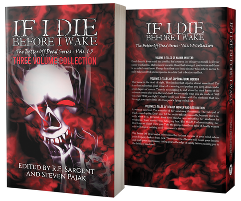 If I Die Before I Wake - The Better Off Dead Series: Vols 1-3 Collection