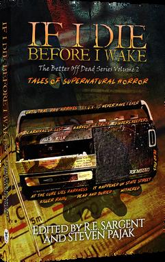 If I Die Before I Wake Volume 2