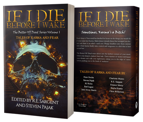 If I Die Before I Wake - The Better Off Dead Series: Volume 1