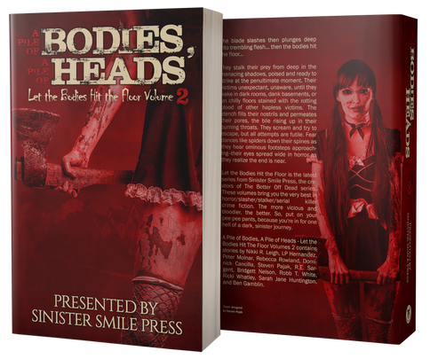 A Pile of Bodies, A Pile of Heads - Let the Bodies Hit the Floor Series: Volume 2