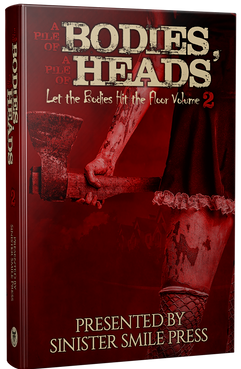 A Pile of Bodies, A Pile of Heads Volume 2