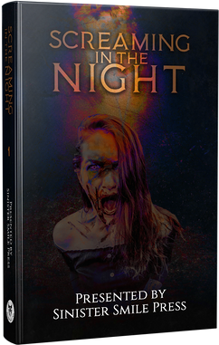 Screaming in the Night - Sinister Supernatural Stories Volume 1
