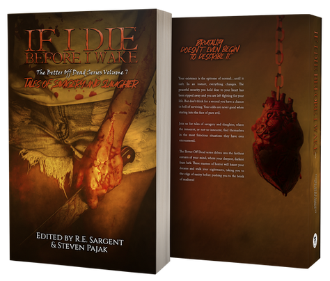 If I Die Before I Wake - The Better Off Dead Series: Volume 7