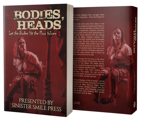 A Pile of Bodies, A Pile of Heads - Let the Bodies Hit the Floor Series: Volume 1