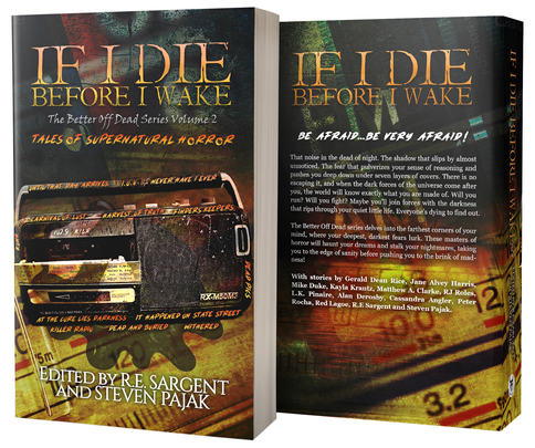 If I Die Before I Wake - The Better Off Dead Series: Volume 2