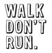 Walk Don't Run Logo.png