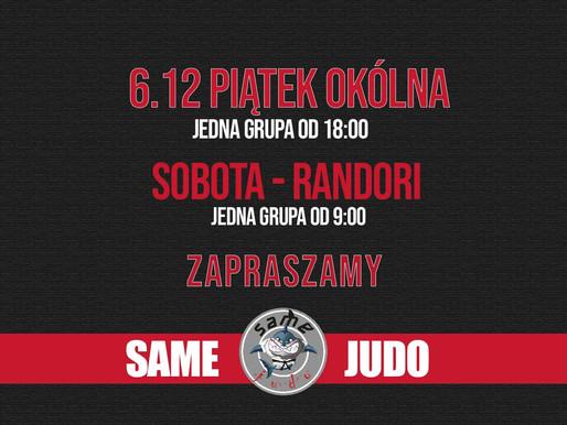 ZAJĘCIA PIĄTEK / RANDORI SOBOTA / OKÓLNA