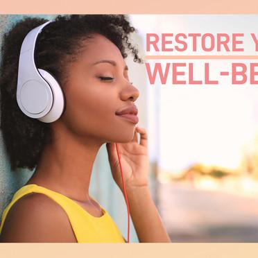 Restore Your Well-Being 2021 Virtual Retreat Recap