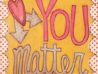 You Matter !