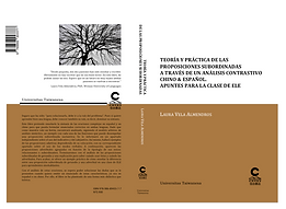 Teoría y práctica de las proposiciones subordinadas a través de un análisis contrastivo chino & español. Apuntes para la clase de ELE Laura Vela Almendros