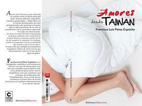 Amores desde Taiwán, Francisco Luis Pérez Expósito, Ediciones Catay