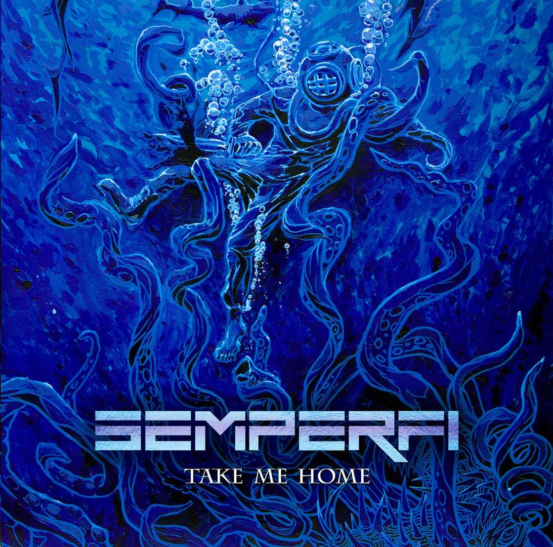 Semperfi - Take Me Home