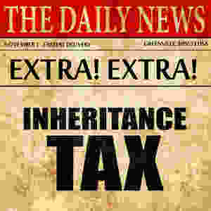 Breaking News on Inheritance Tax