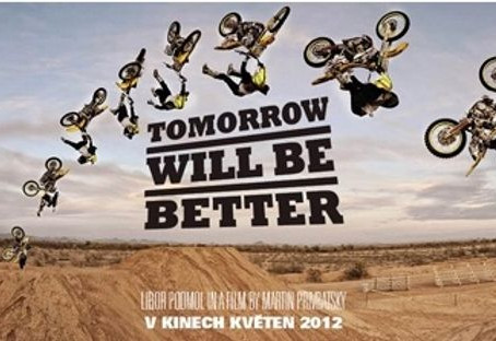 Libor Podmol - Tomorrow will be better
