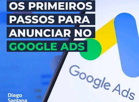 Os primeiros passos para anunciar no Google Ads