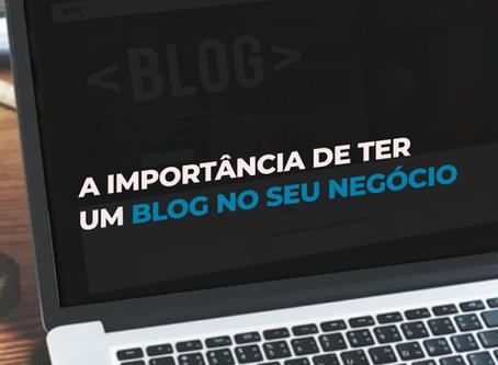 A importância de ter um blog no seu negócio