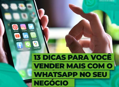 13 dicas para você vender mais com o whatsapp no seu negócio