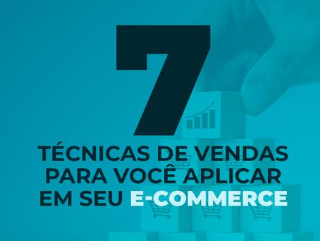 7 técnicas de vendas para você aplicar em seu e-commerce