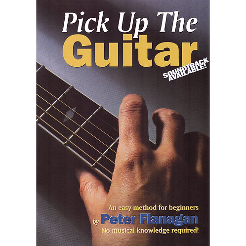 Pick Up the Guitar Book - Peter Flanagan