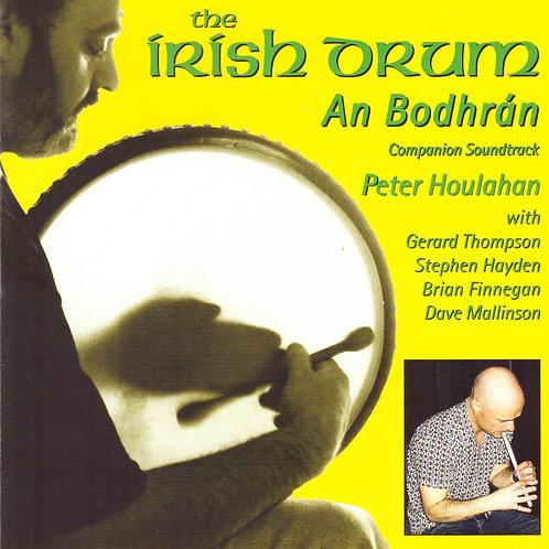 The Irish Drum An Bodhrán CD - Peter Houlahan