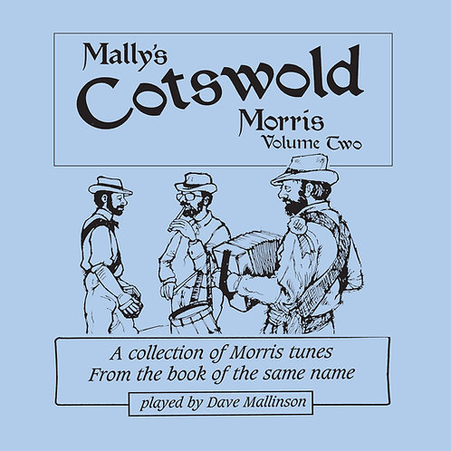 Mally's Cotswold Morris CD Volume 2 - Dave Mallinson