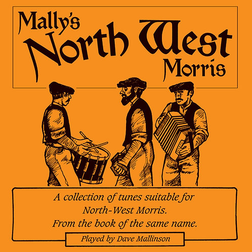 Mally's North West Morris CD - Dave Mallinson