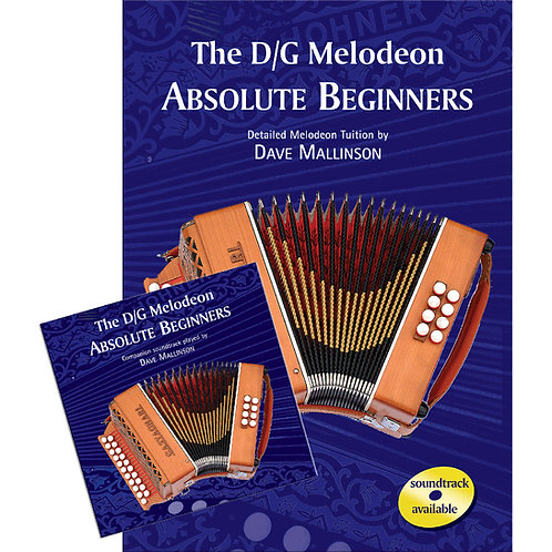 The D/G Melodeon Absolute Beginners Book and CD - Dave Mallinson