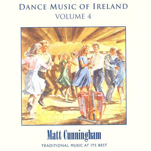 Dance Music of Ireland CD Volume 4 - Matt Cunningham