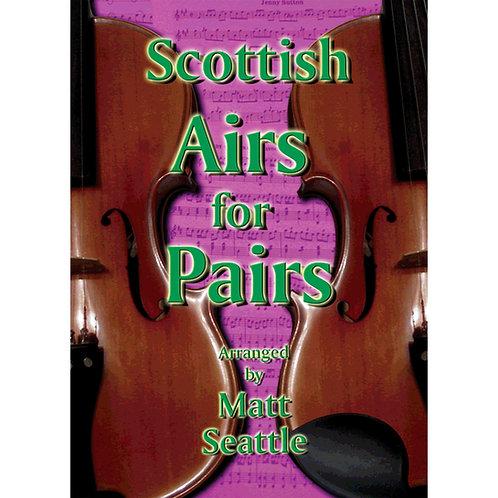Scottish Airs for Pairs Book - Matt Seattle