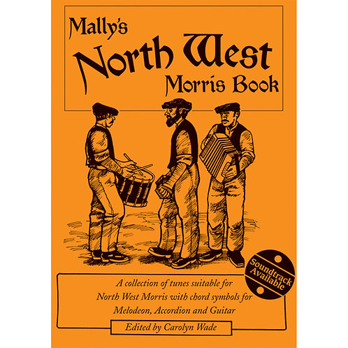 Mally's North West Morris Book - Carolyn Wade