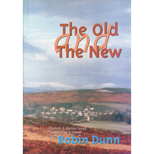 The Old and the New Book - Robin Dunn