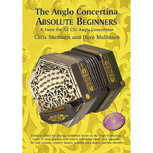 The Anglo Concertina Absolute Beginners Book - Chris Sherburn and Dave Mallinson